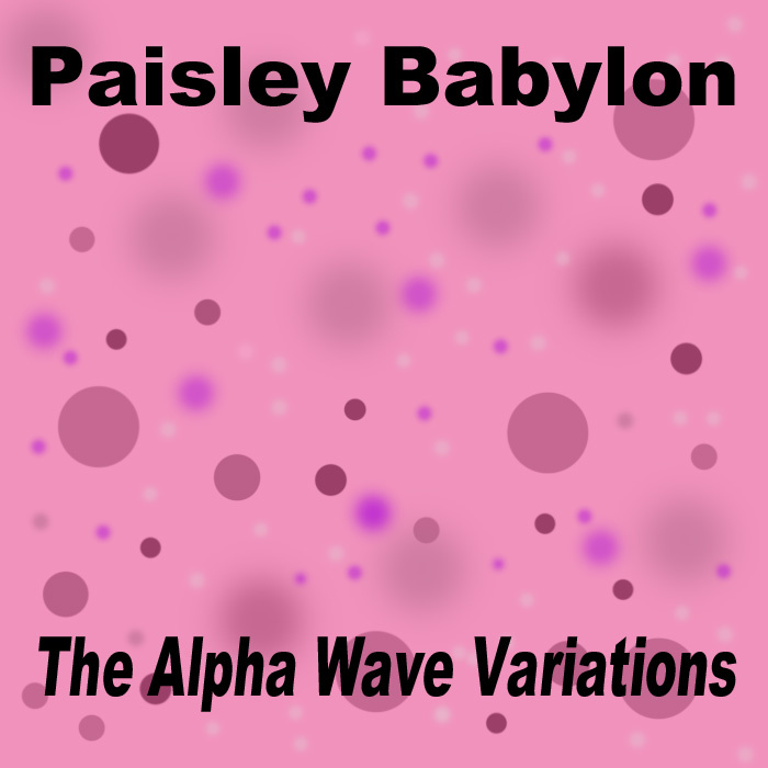 Paisley Babylon The Alpha Wave Variations 1997 goth industrial electronic