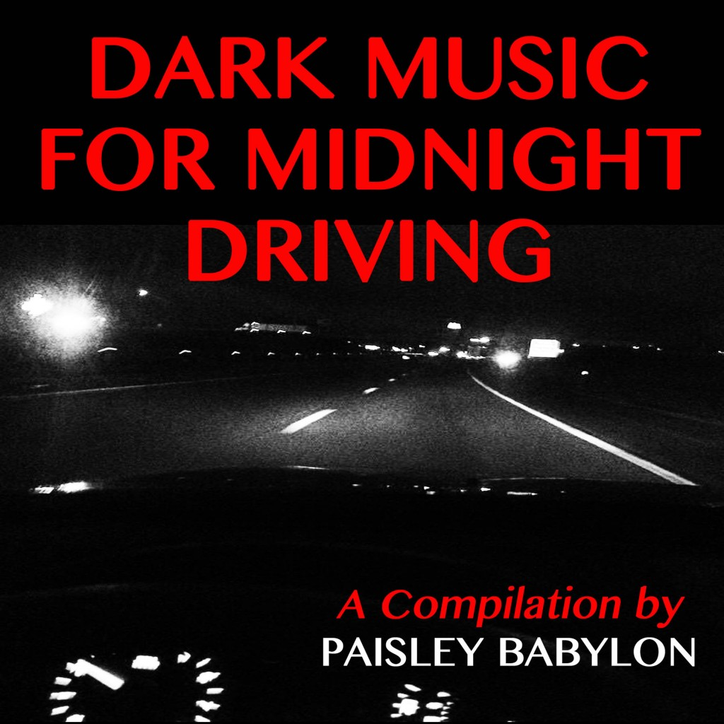 DARK MUSIC FOR MIDNIGHT DRIVING ALBUM COVER2smaller